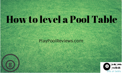 Featured image for how to level a pool table article